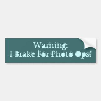 Warnung: Ich bremse für Foto Ops! Autoaufkleber