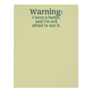 Warnung: Ich habe ein Banjo…. Flyer Druck