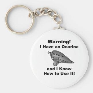 Warnung! Ich habe ein Ocarina Schlüsselanhänger