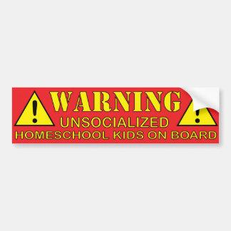 Warnung! Unsocialized Homeschool Kinder an Bord Autoaufkleber