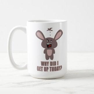Warum stand ich heute auf? kaffeetasse