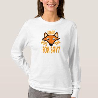 Was den Fox tut zu sagen T-Shirt