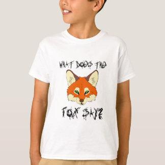 was den Fuchs tut, sagen Sie T-Shirt