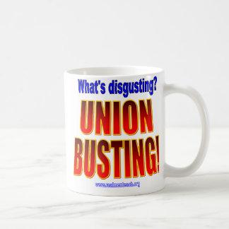 Was ist ekelhaft? Gewerkschafts-Sprengen! Kaffeetasse
