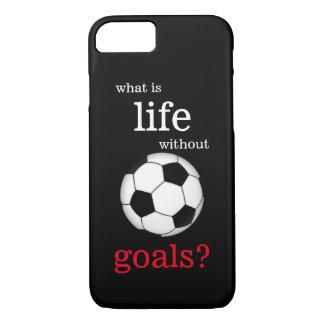 Was Leben ohne Ziel-Fußball-Handy-Fall ist iPhone 8/7 Hülle