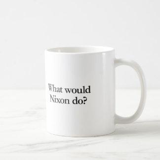 was Nixon tun würde Tasse