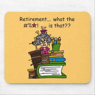 Was Ruhestands-Spaß ist Mousepads
