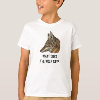 Was tut der Wolf sagen? T-Shirt