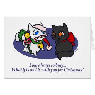 Was, wenn ich für Weihnachten beschäftigt bin? Mitteilungskarte