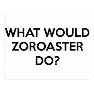 Was würde Zoroaster tun? Postkarte