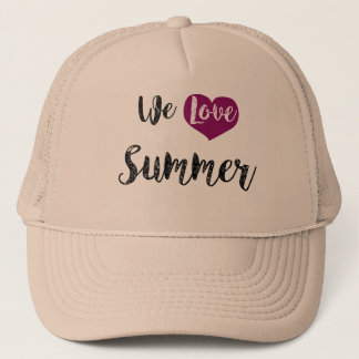 """We love Summer "" Kappe"