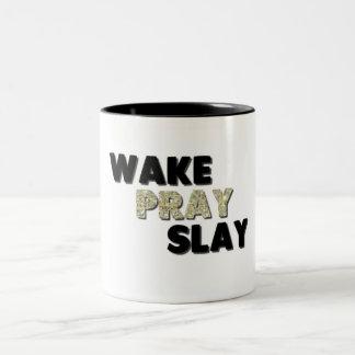 Wecken Sie beten töten Tasse