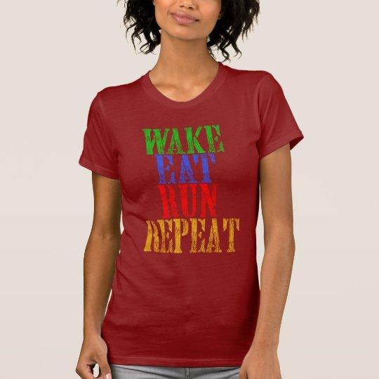 WECKEN SIE ESSEN LAUFwiederholung T-Shirt