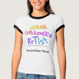 Wecker-T-Shirts - NormalChallengedArtist T-Shirt