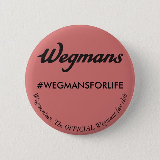 Wegmans Fanclub-Button Runder Button 5,7 Cm