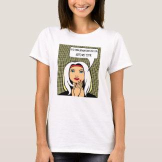 Weibliches Haltungst-shirt #12 T-Shirt
