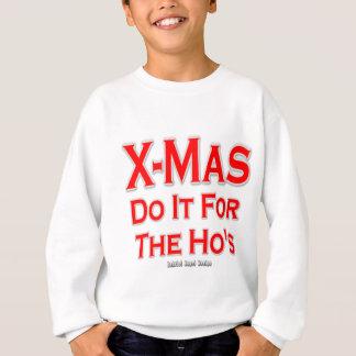 Weihnachten tun es für Hos Sweatshirt