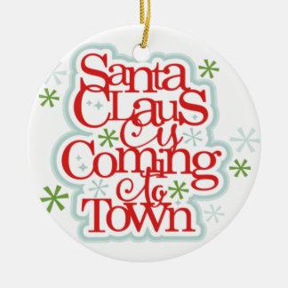 Weihnachtsmann kommt zum Stadtweihnachten Keramik Ornament