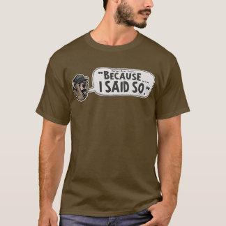Weil ich also der Vatertag Papa-Bärn-Dadism sagten T-Shirt