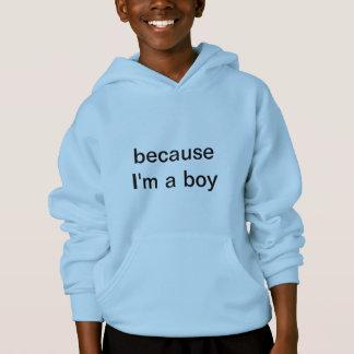 Weil ich ein Junge bin Hoodie
