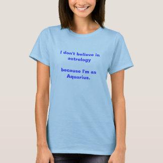 Weil ich ein Wassermann bin T-Shirt