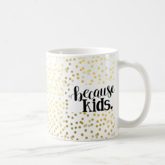 Weil, Kinder Kaffeetasse