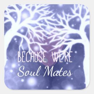 Weil wir Soul-Kamerad-quadratischer Aufkleber sind