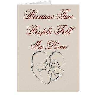 Weil zwei Leute in Liebe fielen Karte