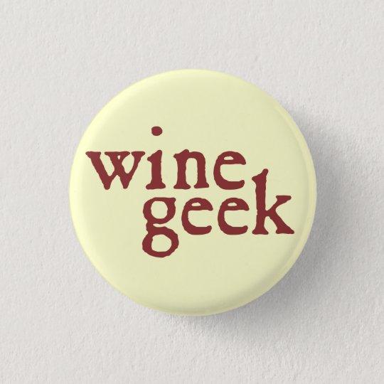 Wein-Aussenseiter Runder Button 2,5 Cm