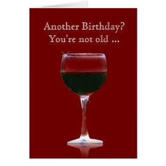 Wein-Geburtstags-lustige Karte sind Sie nicht alt