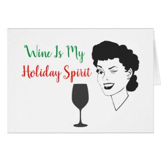 Wein ist meine Feiertags-Geist-Weihnachtskarte Karte