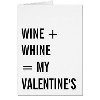 Wein plus Gejammer-lustigen Single-Valentinstag Karte