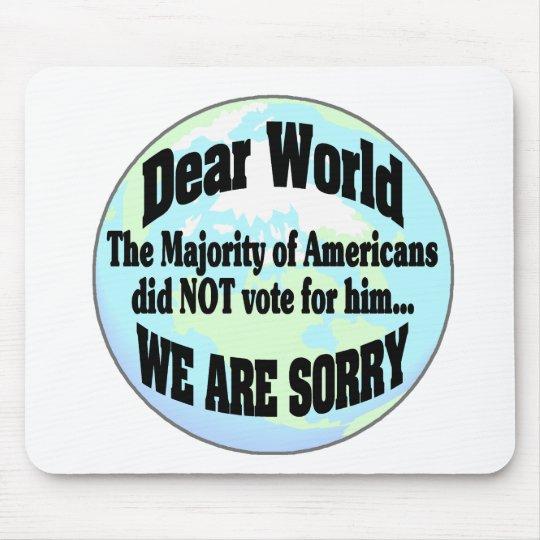 Welt sorry2 mousepad