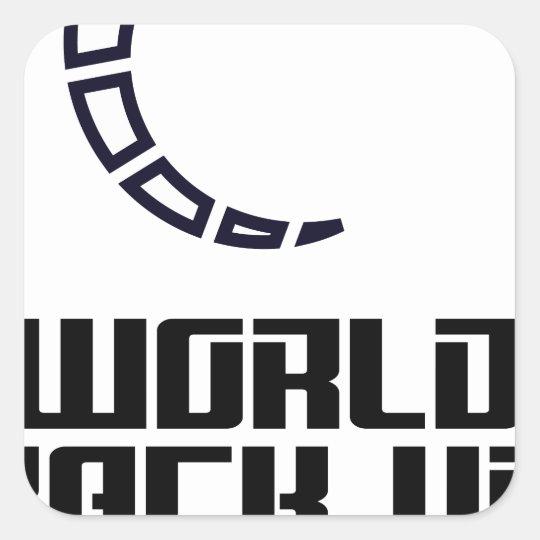 Weltaushilfstag Quadratischer Aufkleber
