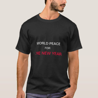Weltfrieden für den neues Jahr-T - Shirt