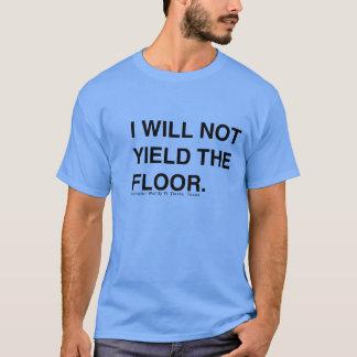 Wendy Davis erbringt nicht das Boden-Shirt T-Shirt