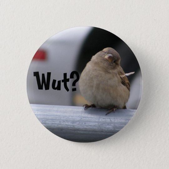"""Wenig Birdy Knopf: """"Wut? """" Runder Button 5,1 Cm"""