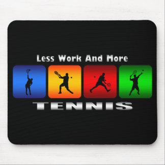 Weniger Arbeit und mehr Tennis (Mann) Mauspad