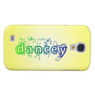 Weniger Talky, mehr Dancey Galaxy S4 Hülle