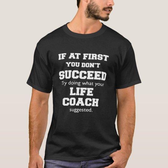 Wenn am ersten Trainer-Shirt T-Shirt
