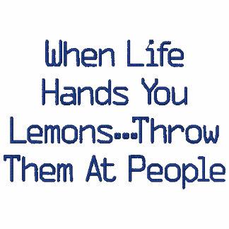 Wenn das Leben Sie übergibt, werfen Zitronen… sie