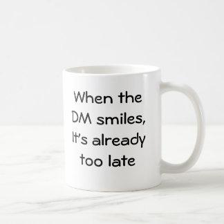 Wenn der DM lächelt Kaffeetasse