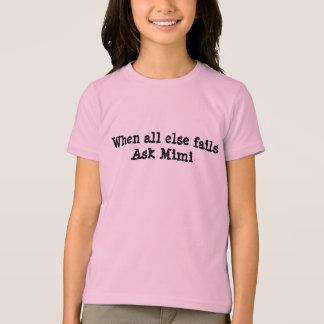 """""""Wenn ganz sonst versagt, fragen Sie"""" Shirt Mimi"""