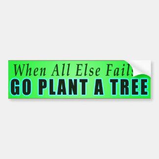 Wenn ganz sonst versagt - gehen Pflanze ein Baum Autoaufkleber