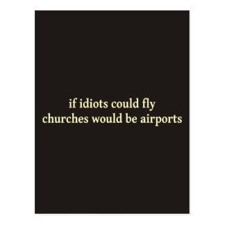 Wenn Idioten fliegen konnten, würden Kirchen Postkarte