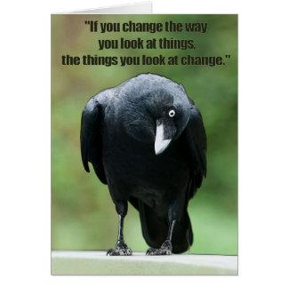 Wenn Sie die Weise ändern, betrachten Sie Sachen… Karte