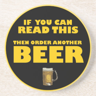 Wenn Sie dieses lesen können dann, bestellen Sie e Getränkeuntersetzer