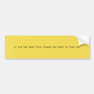 Wenn Sie dieses lesen können zu gefallen, erhalten Autoaufkleber