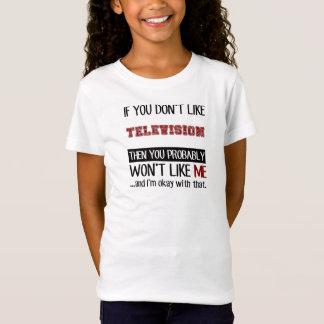Wenn Sie Fernsehen nicht cool mögen T-Shirt