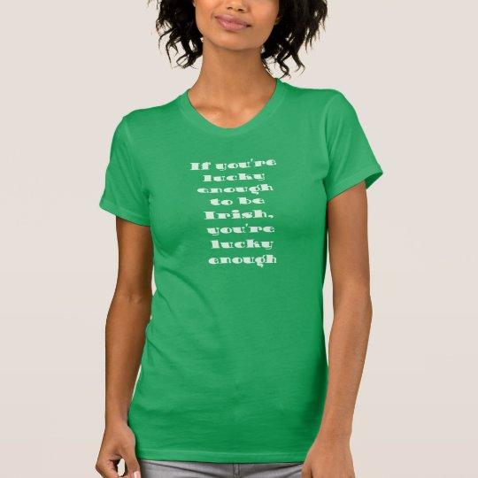 Wenn Sie glücklicher T - Shirt sind